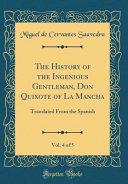 The History of the Ingenious Gentleman  Don Quixote of La Mancha  Vol  4 of 5
