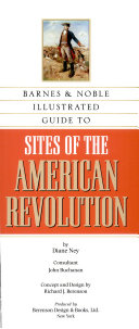 Barnes & Noble Illustrated Guide to Sites of the American Revolution