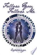 Follow You  Follow Me Book