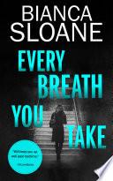 Every Breath You Take (Every Breath You Take #1)
