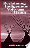 Reclaiming Indigenous Voice and Vision