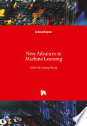 New Advances in Machine Learning