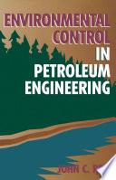 Environmental Control In Petroleum Engineering Book PDF