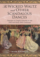 The Wicked Waltz and Other Scandalous Dances [Pdf/ePub] eBook
