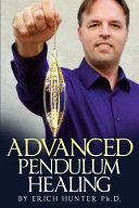 Advanced Pendulum Healing