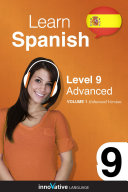 Learn Spanish - Level 9: Advanced (Enhanced Version)