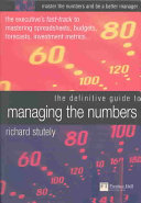 The Definitive Guide to Managing the Numbers