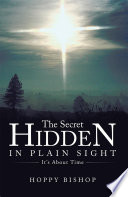 The Secret Hidden In Plain Sight