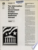 Tax Information for U S  Government Civilian Employees Stationed Abroad