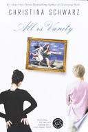 All is vanity : a novel