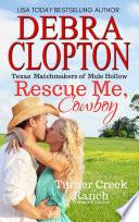 Rescue Me Cowboy Enhanced Edition