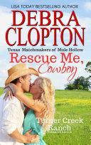 RESCUE ME, COWBOY Enhanced Edition [Pdf/ePub] eBook