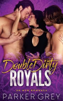 Double Dirty Royals
