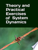 Theory and Practical Exercises of System Dynamics Book