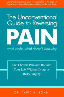 The Unconventional Guide to Reversing Pain