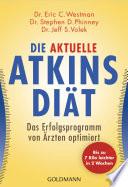 Die aktuelle Atkins-Diät  : Das Erfolgsprogramm von Ärzten optimiert