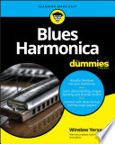 """Blues Harmonica For Dummies"" by Winslow Yerxa"