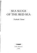 Sea Slugs of the Red Sea