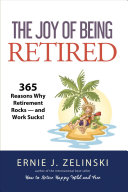The Joy of Being Retired
