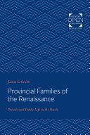 Provincial Families of the Renaissance Pdf/ePub eBook