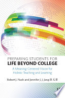 Preparing Students for Life Beyond College Book
