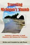 Traveling Michigan's Thumb