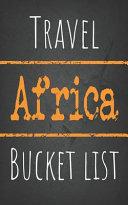 Travel Africa Bucket List