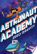 Astronaut Academy: Zero Gravity