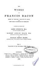 The Works of Francis Bacon      Translations of the philosophical works