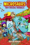 Microsaurs  Tiny Tricera Troubles