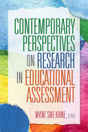 Contemporary Perspectives on Research in Educational Assessment