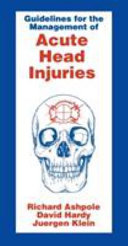 Guidelines for the Management of Acute Head Injuries