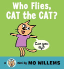 Who Flies  Cat The Cat