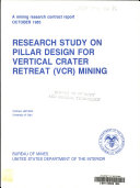 Research Study on Pillar Design for Vertical Crater Retreat  VCR  Mining
