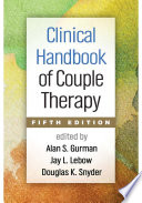 """Clinical Handbook of Couple Therapy, Fifth Edition"" by Alan S. Gurman, Jay L. Lebow, Douglas K. Snyder"