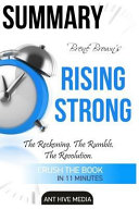 Summary Bren Brown s Rising Strong Book