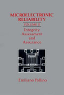 Microelectronic Reliability  Integrity assessment and assurance