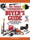 The Family Preparedness Buyer s Guide