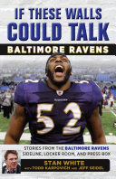 If These Walls Could Talk  Baltimore Ravens