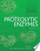 """Handbook of Proteolytic Enzymes"" by Alan J. Barrett, Neil D. Rawlings, J. Fred Woessner"