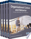 Organizational Culture and Behavior  Concepts  Methodologies  Tools  and Applications