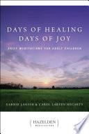 Days of Healing  Days of Joy