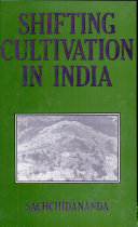 Pdf Shifting Cultivation in India