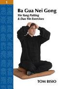 Ba Gua Nei Gong Volume 1
