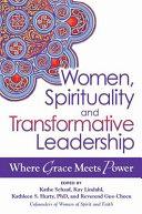 Women, Spirituality, and Transformative Leadership