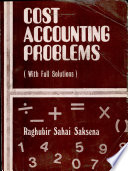 Cost Accounting Problems  With Full Solutions