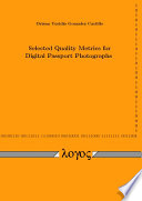 Selected Quality Metrics for Digital Passport Photographs