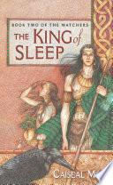 The King of Sleep