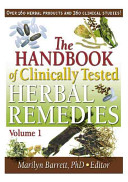 The Handbook of Clinically Tested Herbal Remedies, Volumes 1 And 2