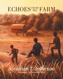 Echoes from the Farm
